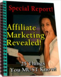 Affiliate Marketing Revealed