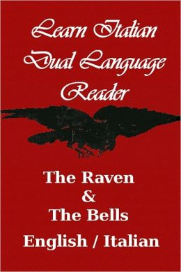 Learn Italian - Dual Language Reader (The Raven/ The Bells