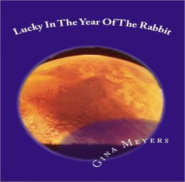 Lucky In The Year Of The Rabbit