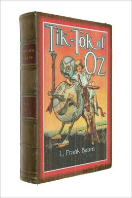 Tik-Tok of Oz (Illustrated + FREE audiobook link + Active TOC)