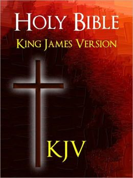 BIBLE: THE HOLY BIBLE FOR NOOK - The Authorized King James Version (With Nook MasterLink Technology): Best Selling Bible of All Time KJV Complete Old Testament & New Testament NOOKbook