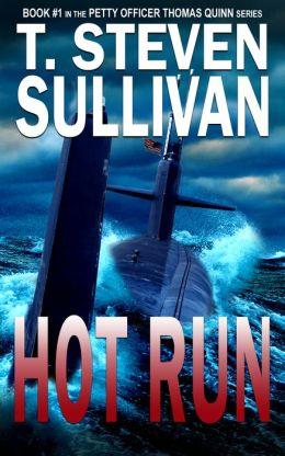 Hot Run (For fans of Tom Clancy and Clive Cussler)