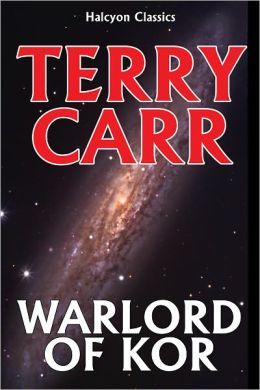 Warlord of Kor by Terry Carr