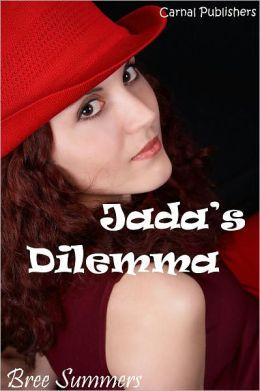 Jada's Dilemma
