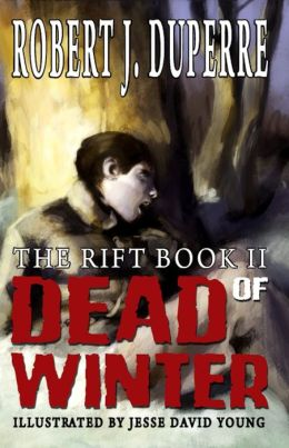 Dead of Winter (The Rift Book II)