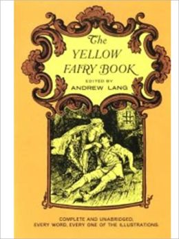 The Yellow Fairy Book (Illustrated)