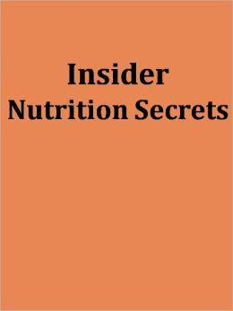 Insider Nutrition Secrets
