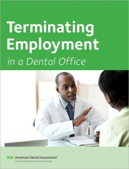 Terminating Employment in a Dental Office