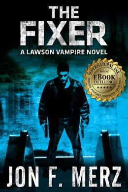 The Fixer: A Lawson Vampire Novel 1