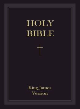 The Holy Bible: King James Bible - Authorized King James Version - KJV (Old Testament and New Testaments) - Most Read & Most Trusted : The Bible for the Nook