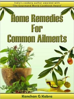 Home Remedies For Common Ailments