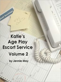 Katie's Age Play Escort Service Volume 2