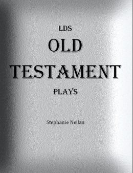 LDS Old Testament Plays