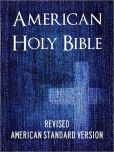 Book Cover Image. Title: BIBLE:  AMERICAN HOLY BIBLE (ASV) Special Nook Edition - Complete Old Testament & New Testament - ASV Bible Nook / ASV Holy Bible Nook / American Standard Version NOOKbook (American English Translation based on King James Version KJV Authorized Holy Bible), Author: God