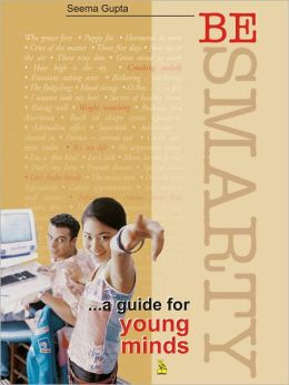 Be Smarty...A Guide For Young Minds