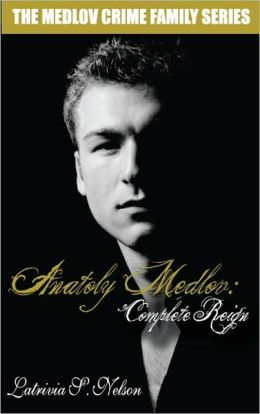 Anatoly Medlov: Complete Reign