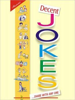 Decent Jokes