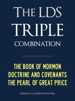 LDS TRIPLE COMBINATION (Premium Nook Edition): Book of Mormon Doctrine and Covenants Pearl of Great Price - CONTAINS FULL CHAPTER HEADINGS