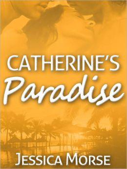 Catherine's Paradise (Menage Erotic Romance Novella)
