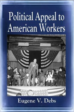 Political Appeal to American Workers