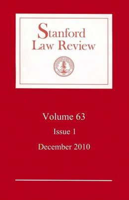 Stanford Law Review: Volume 63, Issue 1 - December 2010