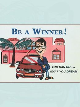 Be A Winner You Can Do What You Dream