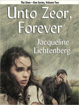 Unto Zeor, Forever (Sime~Gen, Book 2)