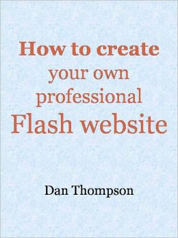 How to create your own professional Flash website