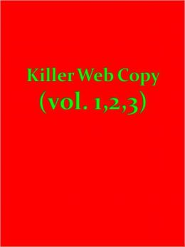 Killer Web Copy (vol. 1,2,3)
