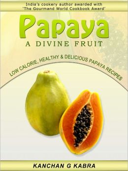 Papaya A Divine Fruit