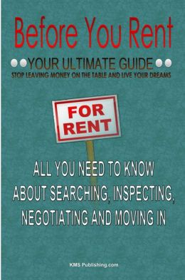 Before You Rent: Your Ultimate Guide On Rental Advice For House Renting And Apartment Renting