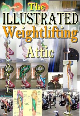 The Illustrated Weightlifting Attic