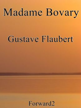 Gustave Flaubert - Madame Bovary (Best Navigation, Active TOC) - very easy to navigate