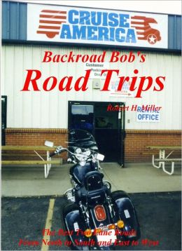 Motorcycle Road Trips (Vol. 1) Road Trips (Part I) - Cruisin' America