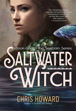Saltwater Witch (Book #1 of the Seaborn Trilogy)