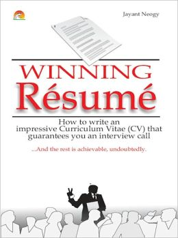Winning Resume - How To Write An Impressive