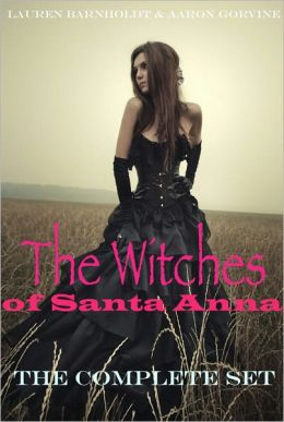 The Witches of Santa Anna (Books 1-7) (DISCOUNTED) (A teen paranormal romance)