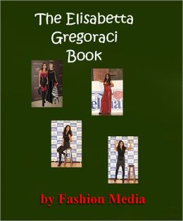 The Elisabetta Gregoraci Book