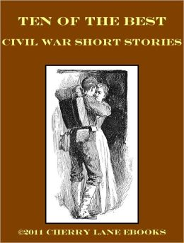 10 of the Best Civil War Short Stories