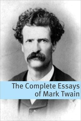 The Complete Non-Fiction of Mark Twain (annotated with commentary, Mark Twain biography, and plot summaries)
