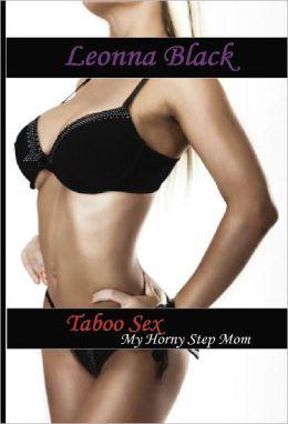 Taboo Sex: My Horny Step Mom