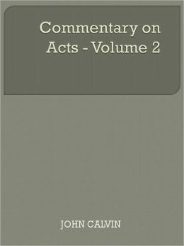 Commentary on Acts - Volume 2