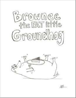 Brownee the fat little groundhog