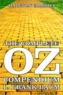 The Complete Oz Collection by L. Frank Baum