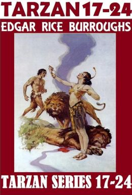 "TARZAN SERIES 17-24; Edgar Rice Burroughs; (includes Tarzan & City of Gold; Tarzan & Lion Man; Tarzan & the Leopard Men; Tarzan's Quest; Tarzan the Magnificent; Tarzan & the Forbidden City; Tarzan & the Castaways; Tarzan & ""Foreign Legion"