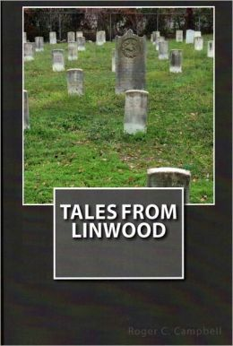 Tales From Linwood