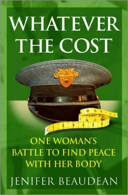 Whatever the Cost: One Woman's Battle to Find Peace With Her Body