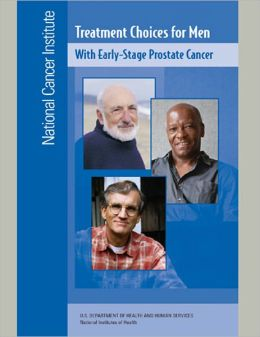 Treatment Choices for Men: With Early-Stage Prostate Cancer