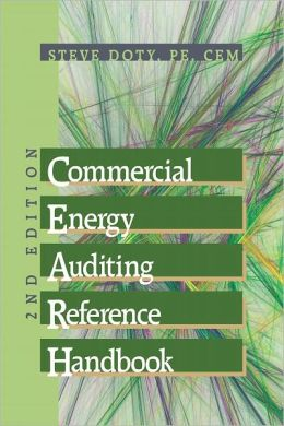 Commercial Energy Auditing Reference Handbook, 2nd Edition