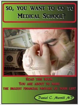 So, you want to go to Medical School?